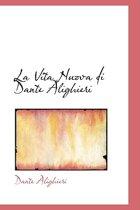 La Vita Nuova Di Dante Alighieri