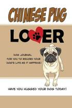 Chinese Pug Lover Dog Journal