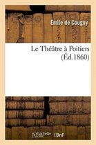 Le Th��tre � Poitiers