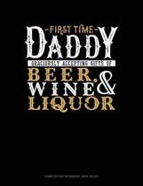 First Time Daddy Graciously Accepting Gifts of Beer, Wine, and Liquor