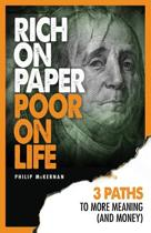 Rich on Paper Poor on Life