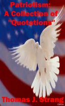 """Patriotism: A Collection Of """"Quotations"""""""
