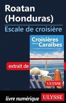 Roatan Honduras - Escale de croisière