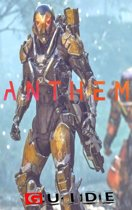 Anthem Complete Tips and Tricks