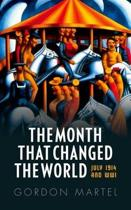 The Month that Changed the World