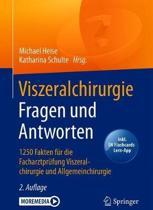 Viszeralchirurgie Fragen Und Antworten: 1250 Fakten F�r Die Facharztpr�fung Viszeralchirurgie Und Allgemeinchirurgie
