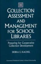 Collection Assessment and Management for School Libraries