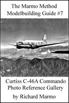 The Marmo Method Modelbuilding Guide #7: Curtiss C-46A Commando Photo Gallery