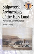 Shipwreck Archaeology of the Holy Land