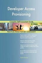Developer Access Provisioning Complete Self-Assessment Guide