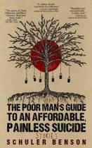 The Poor Man's Guide to an Affordable, Painless Suicide