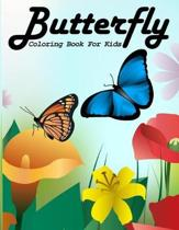 Butterfly Coloring Book For Kids: A Coloring Activity Book Pages Designed to Inspire and Increase Creativity