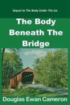 The Body Beneath the Bridge