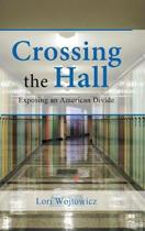 Crossing the Hall
