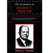 The Presidency of Herbert Hoover