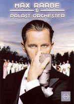 Max Raabe And His Palast Orchester