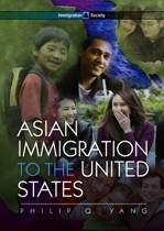 Asian Immigration to the United States