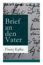 Brief an Den Vater (Vollst ndige Ausgabe)