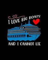 I love big boats and I cannot lie: Travel Planning Journal, Vacation Planning Notebook, Friends Ship Cruising Adventure Plan Diary, World Travelers