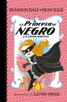 La Princesa de Negro Y La Fiesta Perfecta / The Princess in Black and the Perfect Princess Party