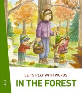 Let's play with words… In the forest