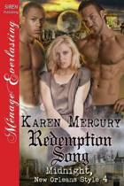 Redemption Song [Midnight, New Orleans Style 4] (Siren Publishing Menage Everlasting)