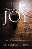Stepping Into Joy