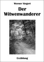 Der Witwenwanderer