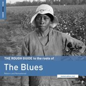 The Roots Of The Blues. The Rough Guide