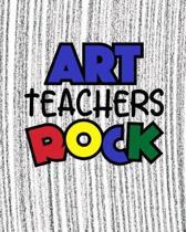 Art Teachers Rock