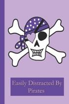 Pirates: A Funny Lined Notebook To Write In For Notes / Lists / Important Dates / Thoughts / 6'' x 9'' 121 Pages With A Cute Pira