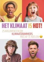 Het klimaat is hot!
