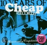 10 Years Of Cheap