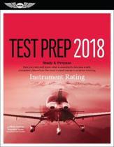 Instrument Rating Test Prep 2018 / Airman Knowledge Testing Supplement for Instrument Rating