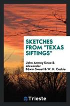 Sketches from Texas Siftings.