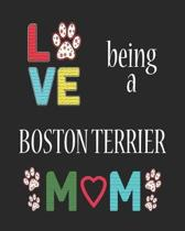 Love Being a Boston Terrier Mom
