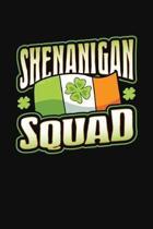 Shenanigan Squad
