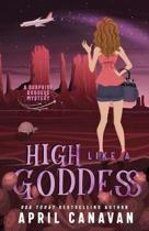 High Like a Goddess: A Paranormal Cozy Mystery