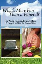 What's More Fun Than a Funeral?