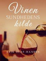 Vinen – sundhedens kilde