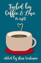 Fueled by Coffee and Love: The Refill