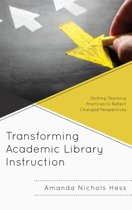 Transforming Academic Library Instruction