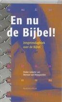 En nu de Bijbel!