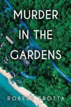Murder in the Gardens