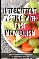 Intermittent Fasting With Fast Metabolism Beginners Guide To Intermittent Fasting 8
