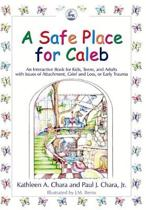 A Safe Place for Caleb