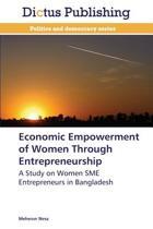 Economic Empowerment of Women Through Entrepreneurship