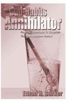 The Bad-Habits Annihilator