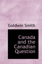 Canada and the Canadian Question