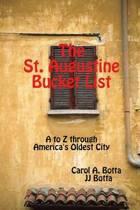 The St. Augustine Bucket List